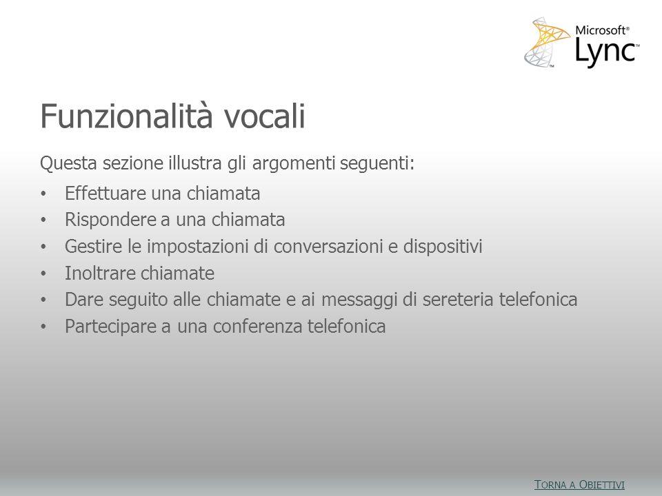 Obiettivi video Funzionalità vocali
