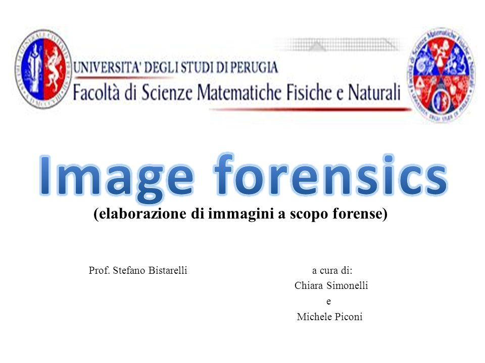 Prof. Stefano Bistarelli a cura di: Chiara Simonelli e Michele Piconi