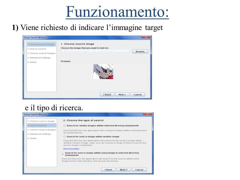 Funzionamento: 1) Viene richiesto di indicare l'immagine target