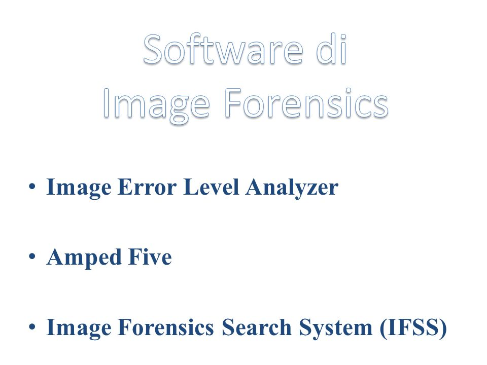 Software di Image Forensics Image Error Level Analyzer Amped Five