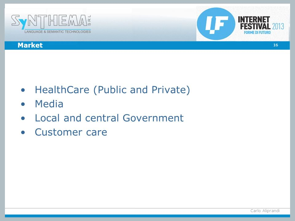 HealthCare (Public and Private) Media Local and central Government