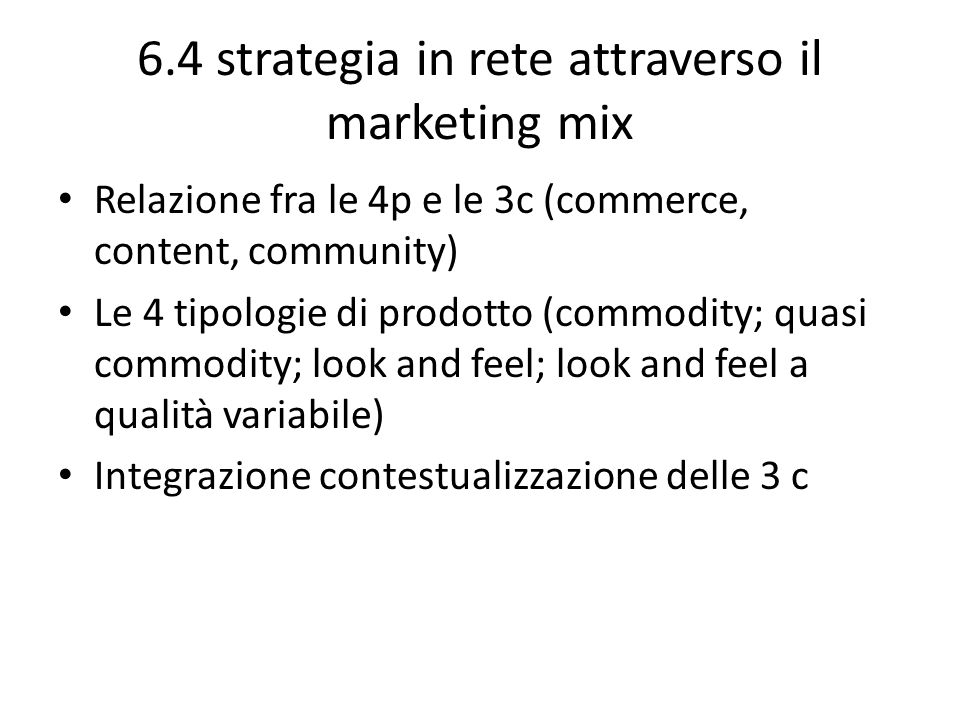 6.4 strategia in rete attraverso il marketing mix