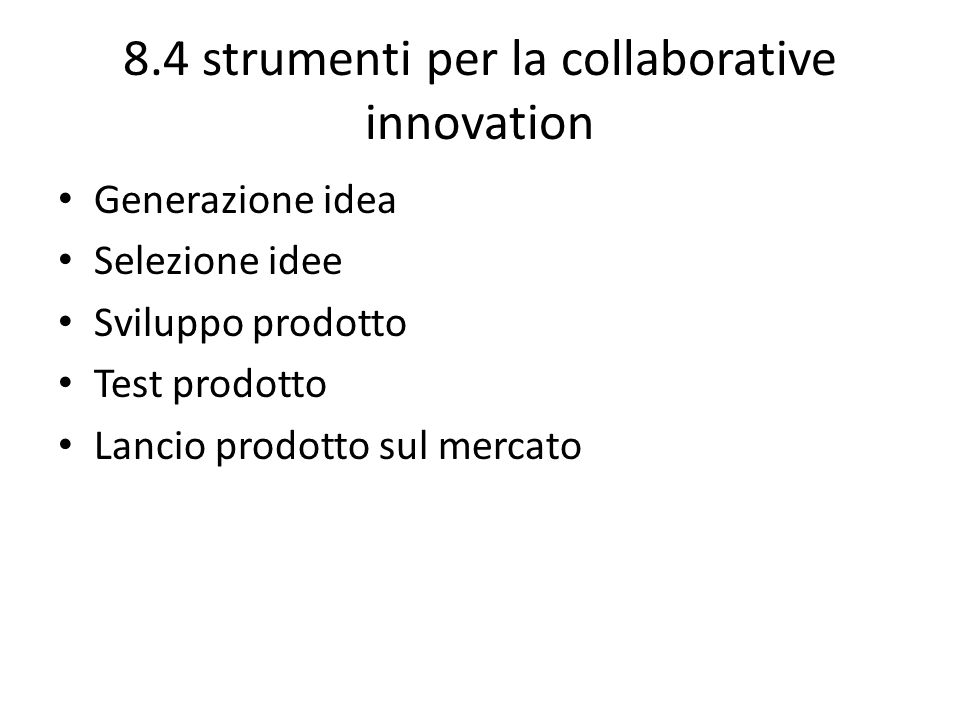 8.4 strumenti per la collaborative innovation