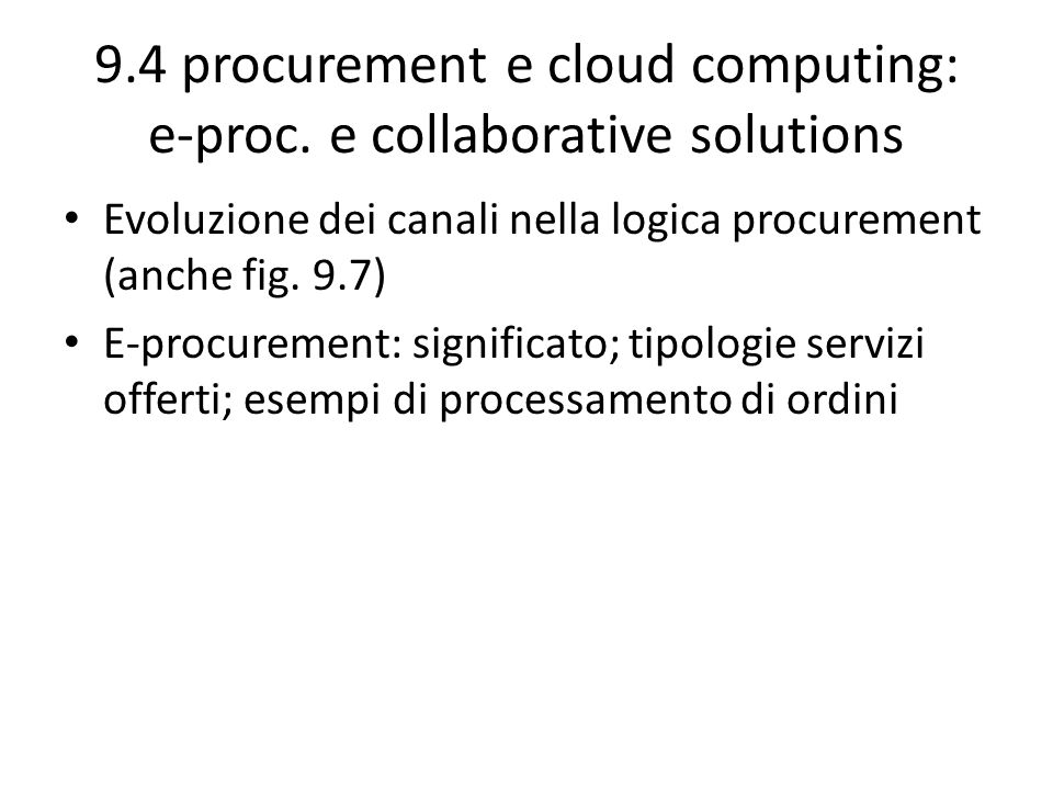 9.4 procurement e cloud computing: e-proc. e collaborative solutions