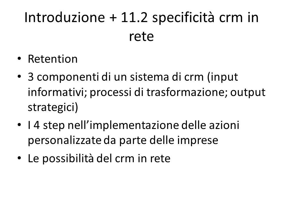 Introduzione + 11.2 specificità crm in rete