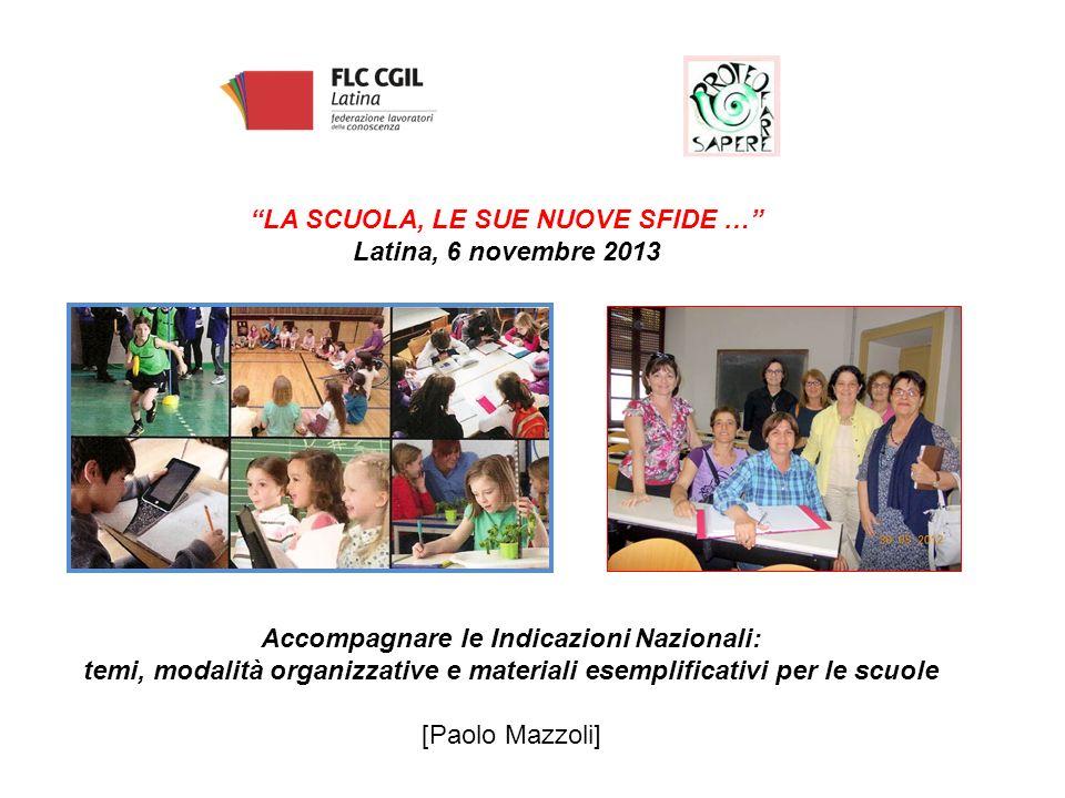 LA SCUOLA, LE SUE NUOVE SFIDE … Latina, 6 novembre 2013