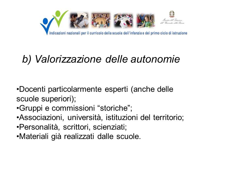 b) Valorizzazione delle autonomie