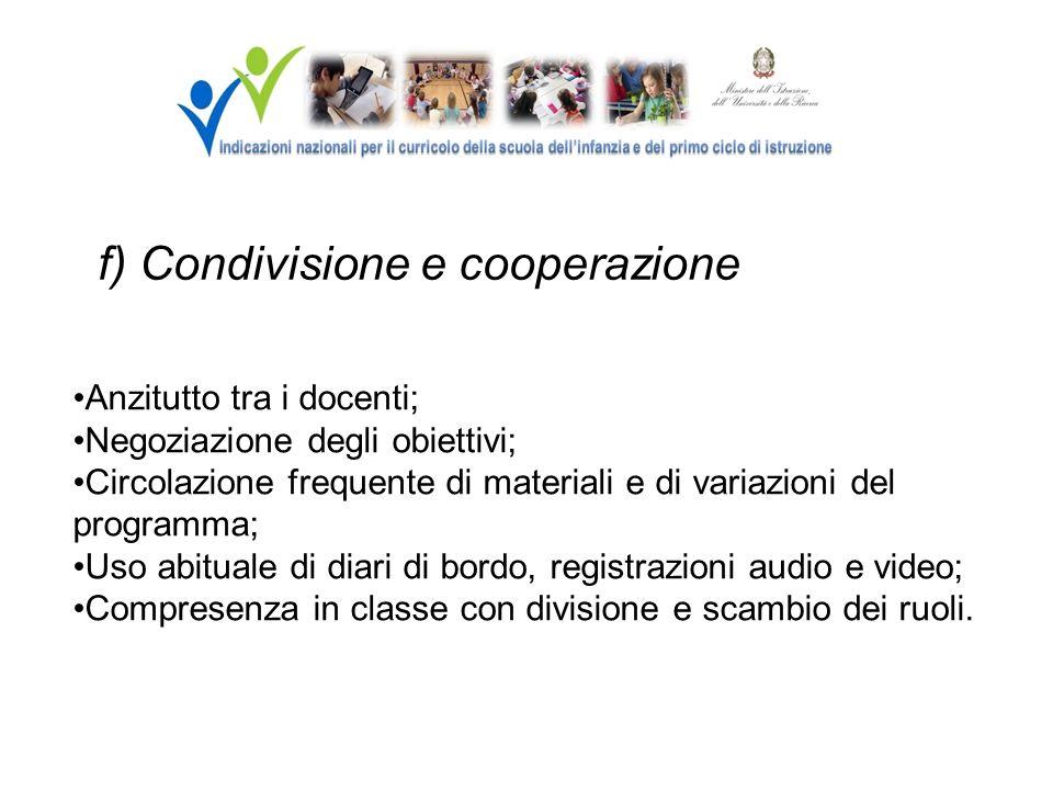f) Condivisione e cooperazione