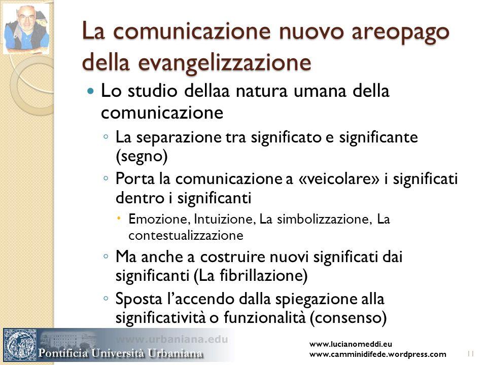 La comunicazione nuovo areopago della evangelizzazione