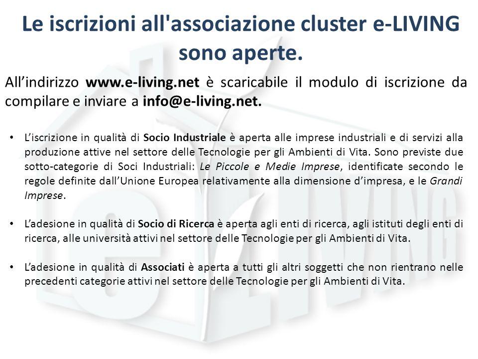 Le iscrizioni all associazione cluster e-LIVING sono aperte.