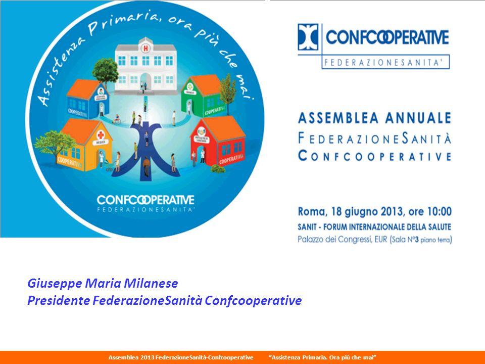 Giuseppe Maria Milanese Presidente FederazioneSanità Confcooperative