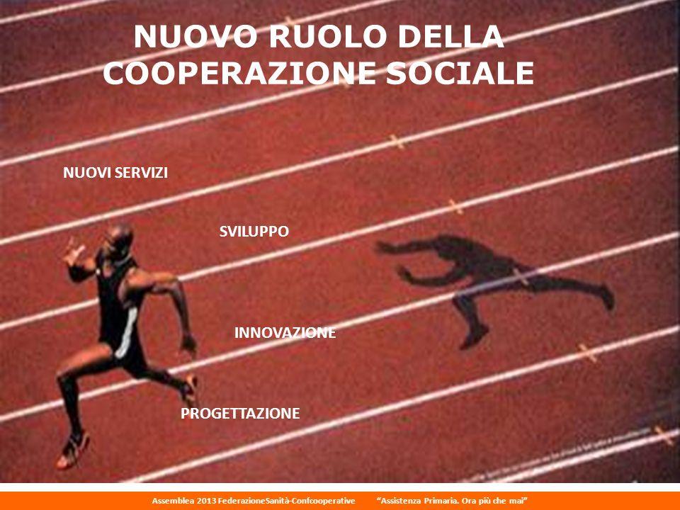 NUOVO RUOLO DELLA COOPERAZIONE SOCIALE