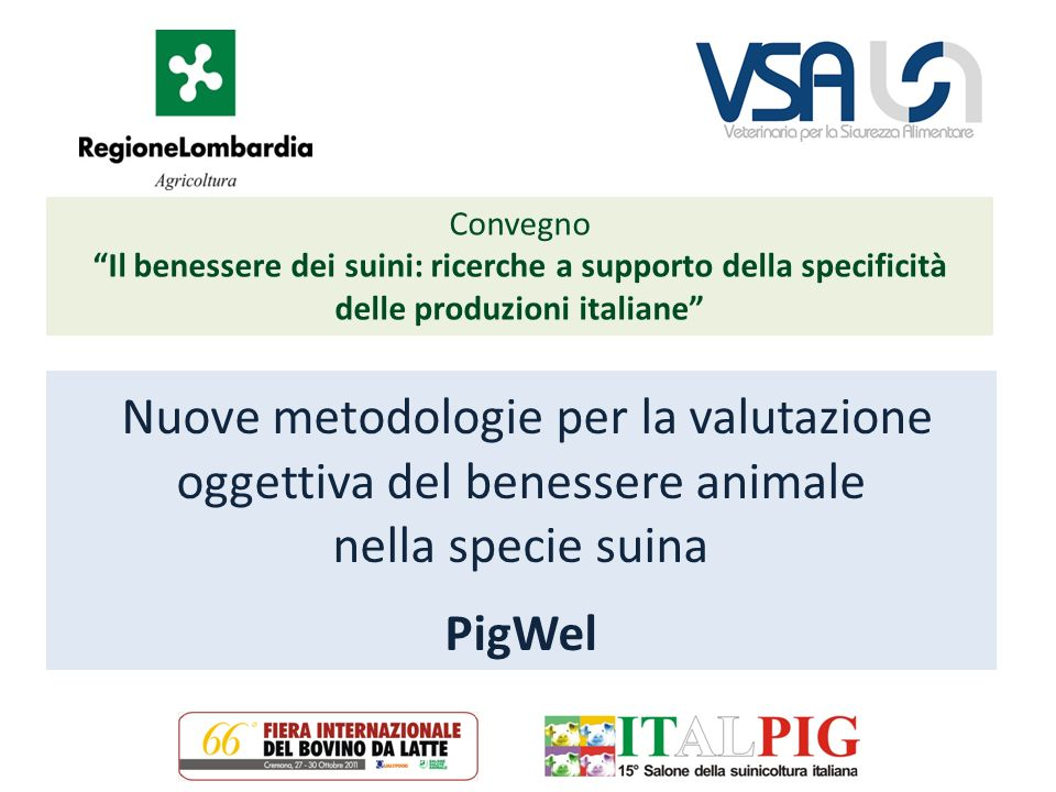 Convegno Il benessere dei suini: ricerche a supporto della specificità delle produzioni italiane