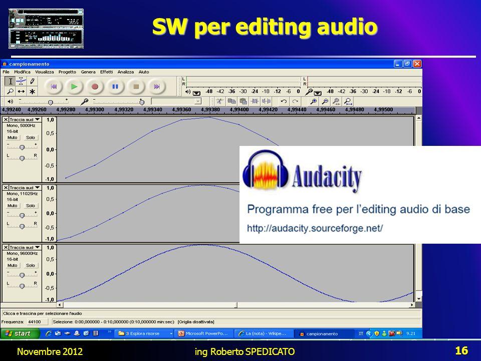 SW per editing audio Novembre 2012 ing Roberto SPEDICATO