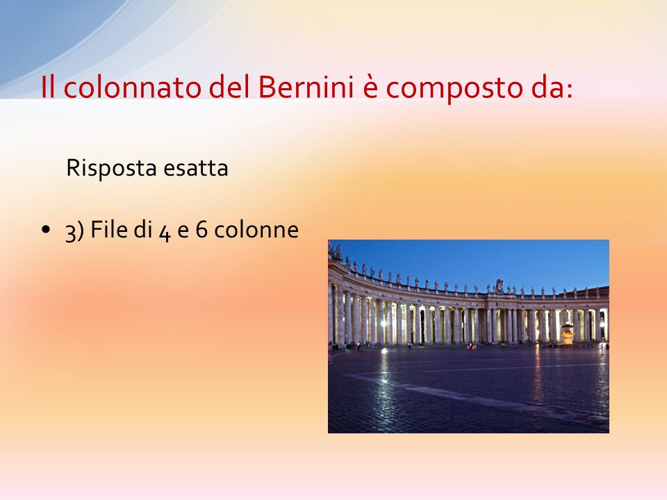Il colonnato del Bernini è composto da:
