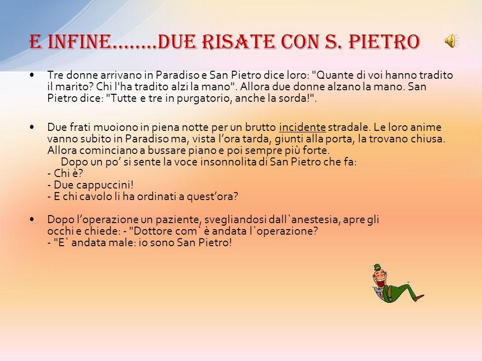 E infine……..due risate con S. Pietro