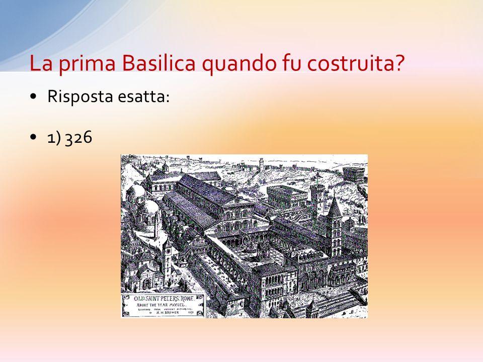 La prima Basilica quando fu costruita