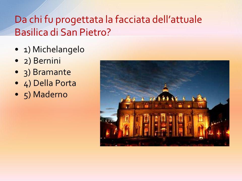 Da chi fu progettata la facciata dell'attuale Basilica di San Pietro