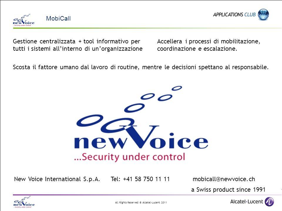 MobiCall Gestione centralizzata + tool informativo per tutti i sistemi all'interno di un'organizzazione.
