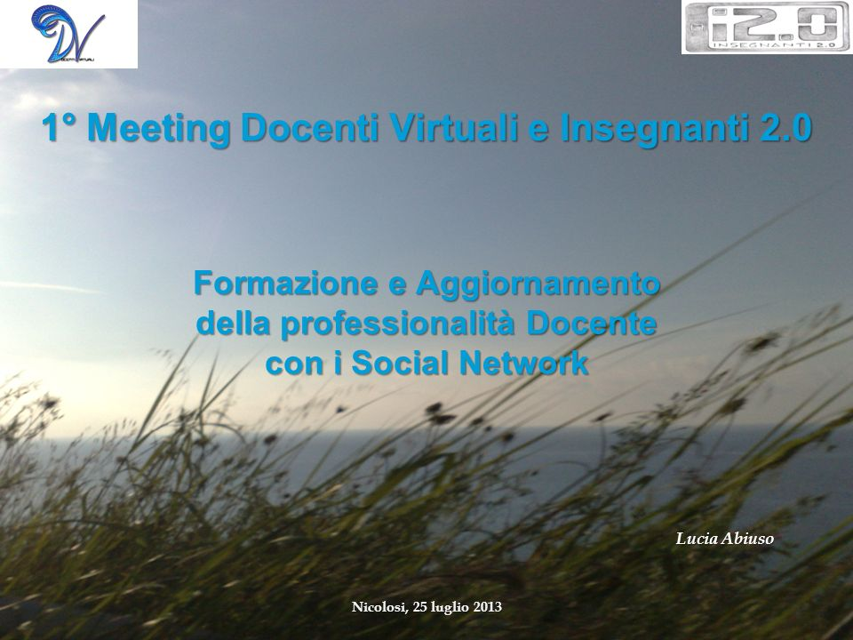 1° Meeting Docenti Virtuali e Insegnanti 2.0