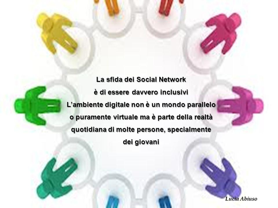 La sfida dei Social Network è di essere davvero inclusivi