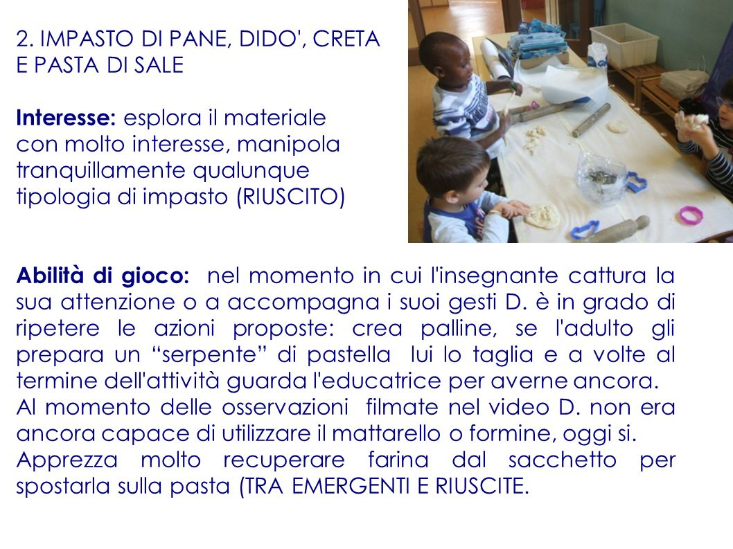 2. IMPASTO DI PANE, DIDO , CRETA E PASTA DI SALE