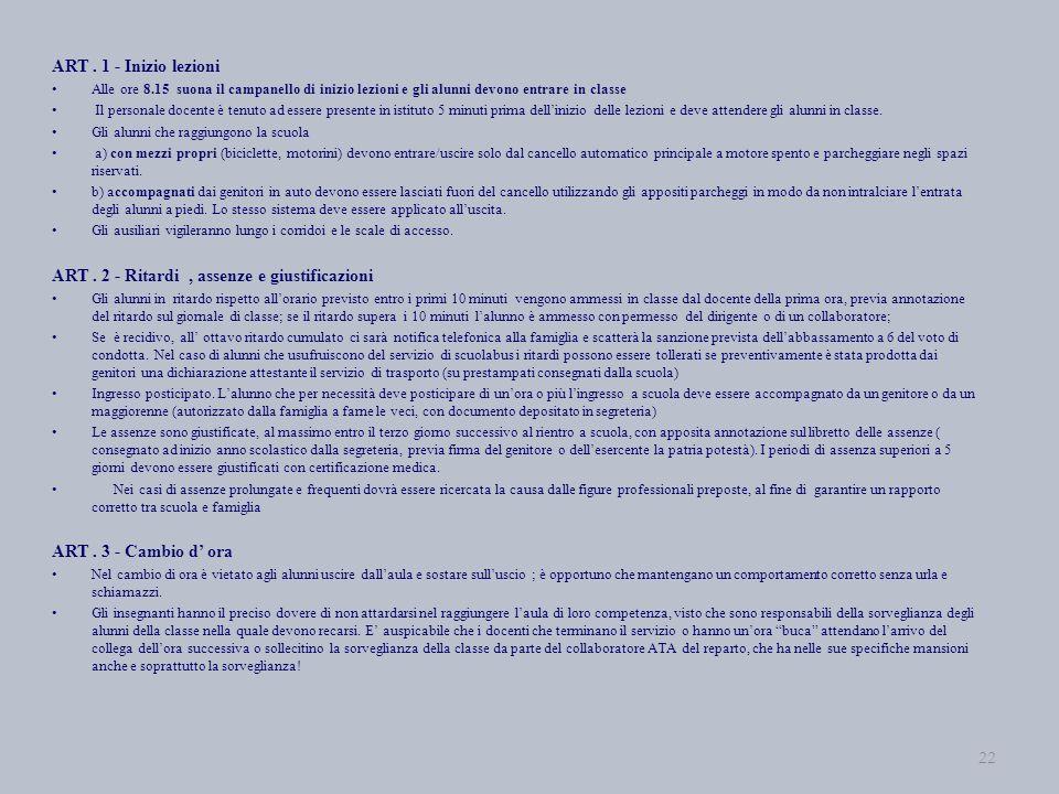 ART . 2 - Ritardi , assenze e giustificazioni
