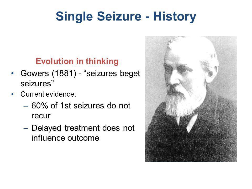 Single Seizure - History