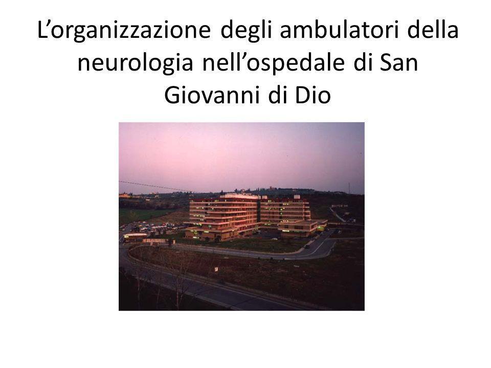L'organizzazione degli ambulatori della neurologia nell'ospedale di San Giovanni di Dio