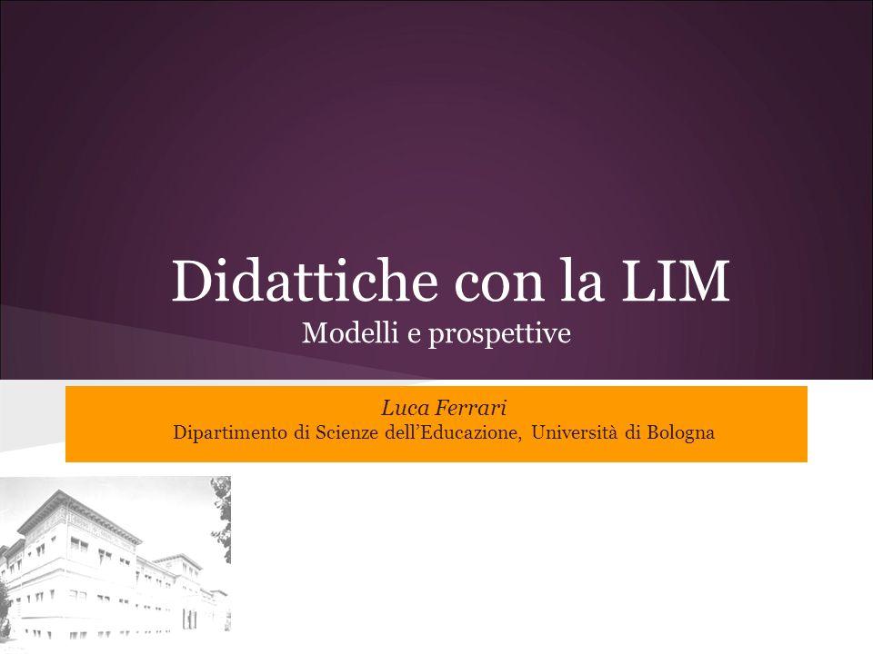 Didattiche con la LIM Modelli e prospettive