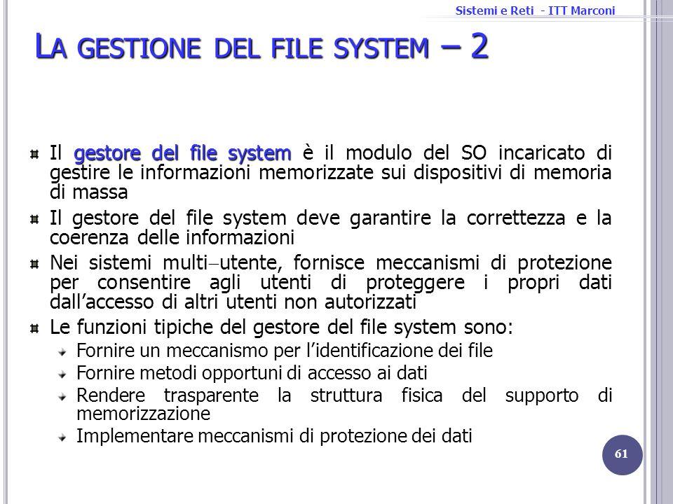 La gestione del file system – 2