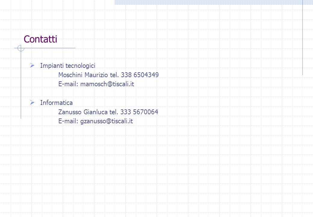 Contatti Impianti tecnologici Moschini Maurizio tel. 338 6504349