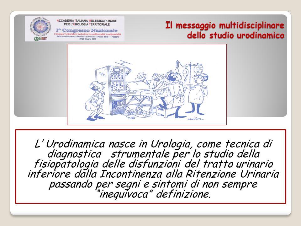 Il messaggio multidisciplinare dello studio urodinamico