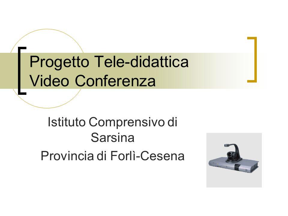 Progetto Tele-didattica Video Conferenza