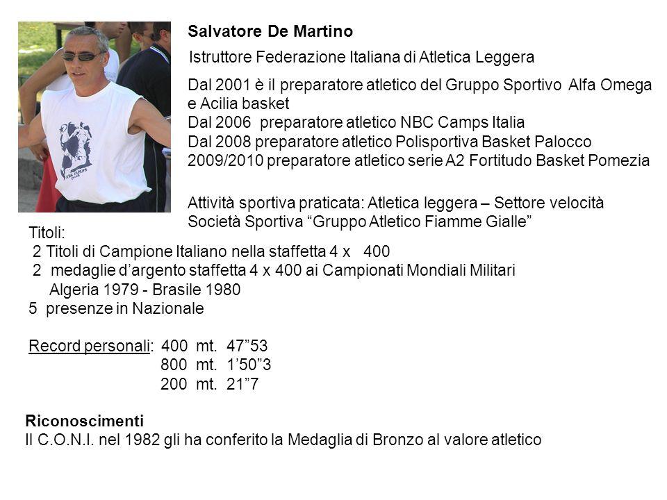 Salvatore De Martino Istruttore Federazione Italiana di Atletica Leggera.