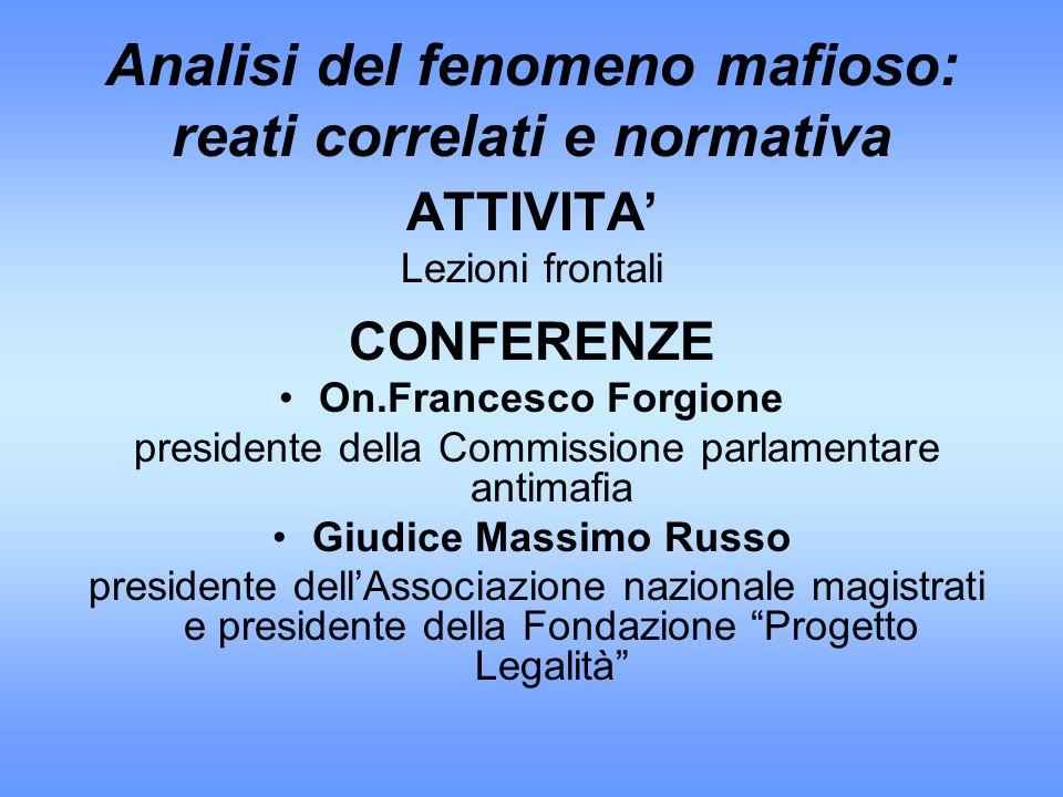 Analisi del fenomeno mafioso: reati correlati e normativa