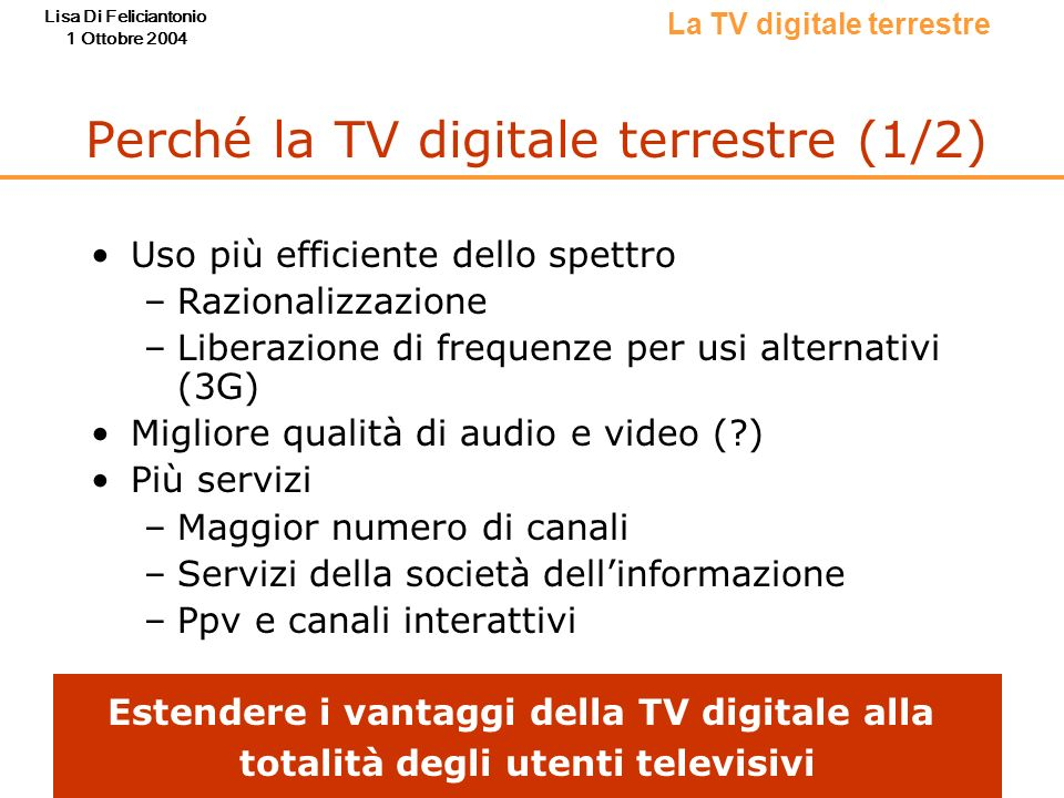 Perché la TV digitale terrestre (1/2)