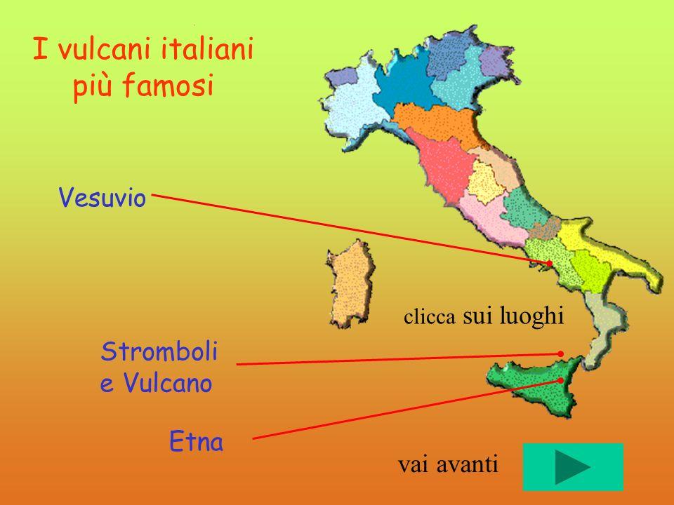 I vulcani italiani più famosi