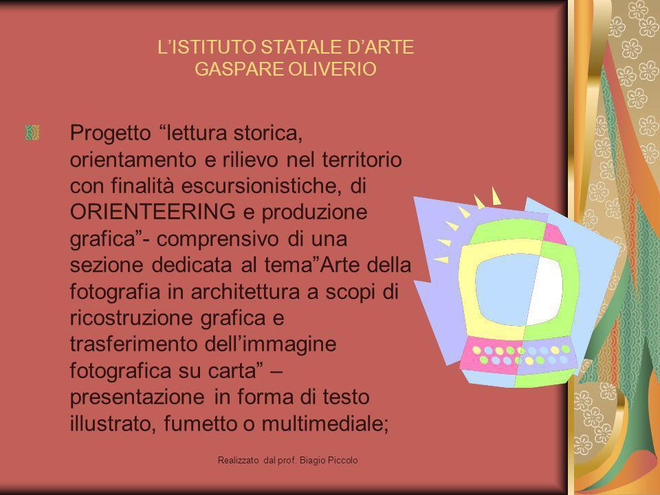 L'ISTITUTO STATALE D'ARTE GASPARE OLIVERIO