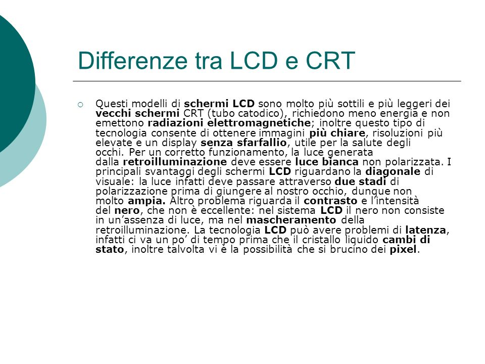 Differenze tra LCD e CRT