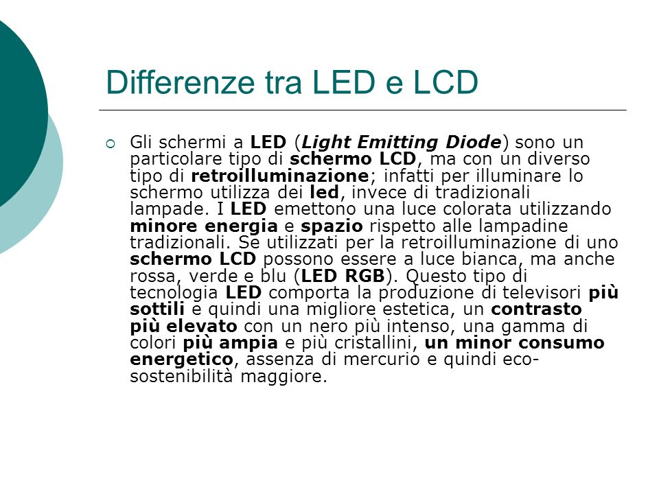 Differenze tra LED e LCD