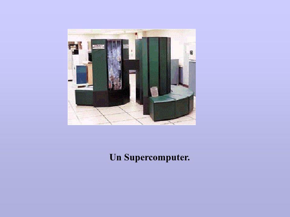 Un Supercomputer.