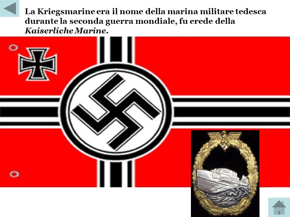 La Kriegsmarine era il nome della marina militare tedesca durante la seconda guerra mondiale, fu erede della Kaiserliche Marine.
