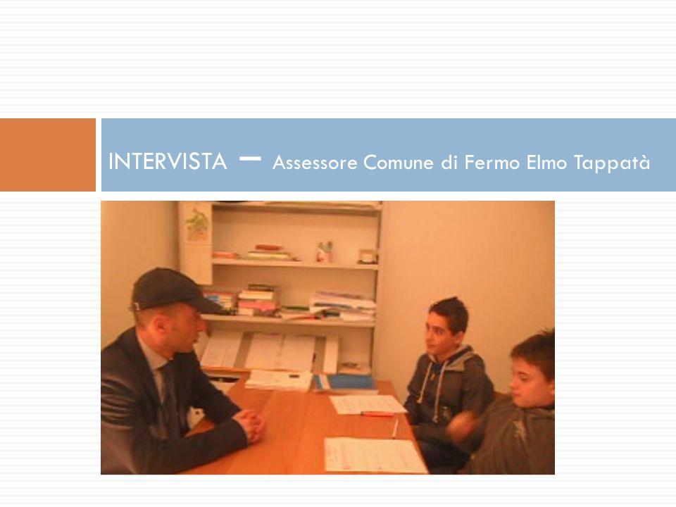 INTERVISTA – Assessore Comune di Fermo Elmo Tappatà