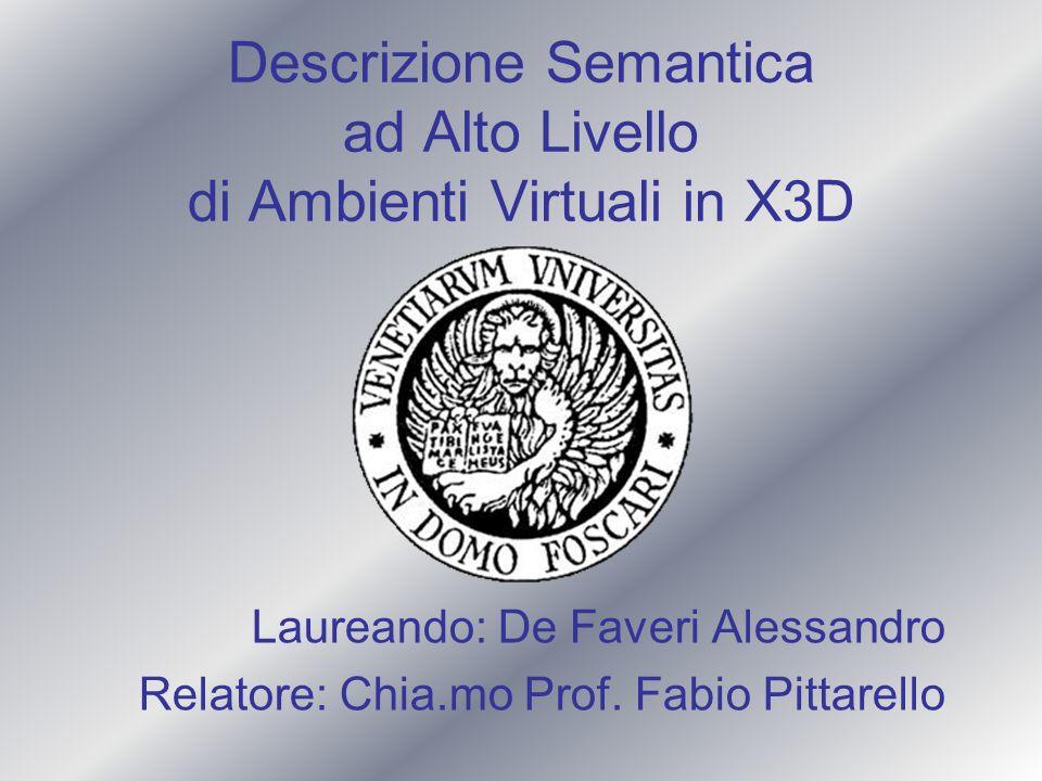 Descrizione Semantica ad Alto Livello di Ambienti Virtuali in X3D
