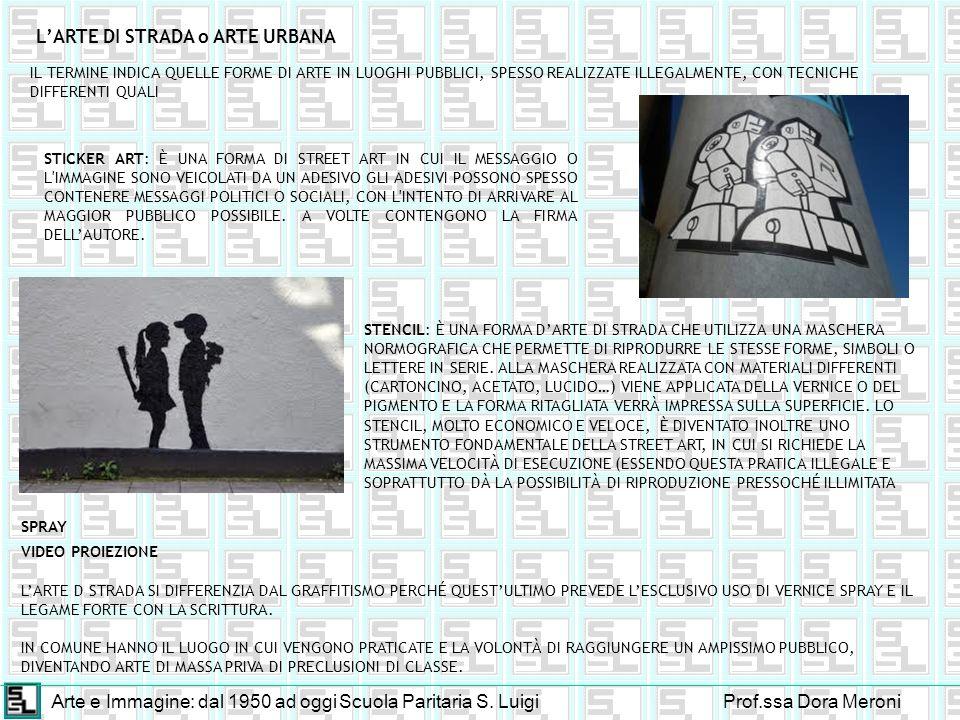 L'ARTE DI STRADA o ARTE URBANA