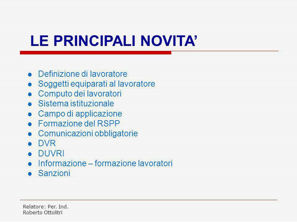 LE PRINCIPALI NOVITA' Definizione di lavoratore