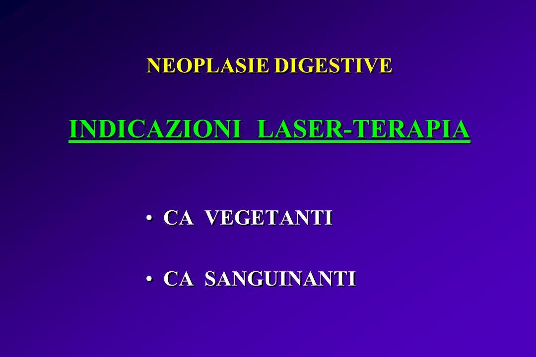 NEOPLASIE DIGESTIVE INDICAZIONI LASER-TERAPIA