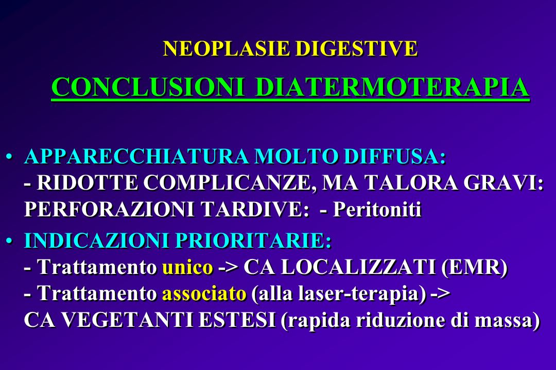 NEOPLASIE DIGESTIVE CONCLUSIONI DIATERMOTERAPIA