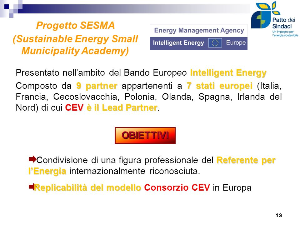 (Sustainable Energy Small Municipality Academy)